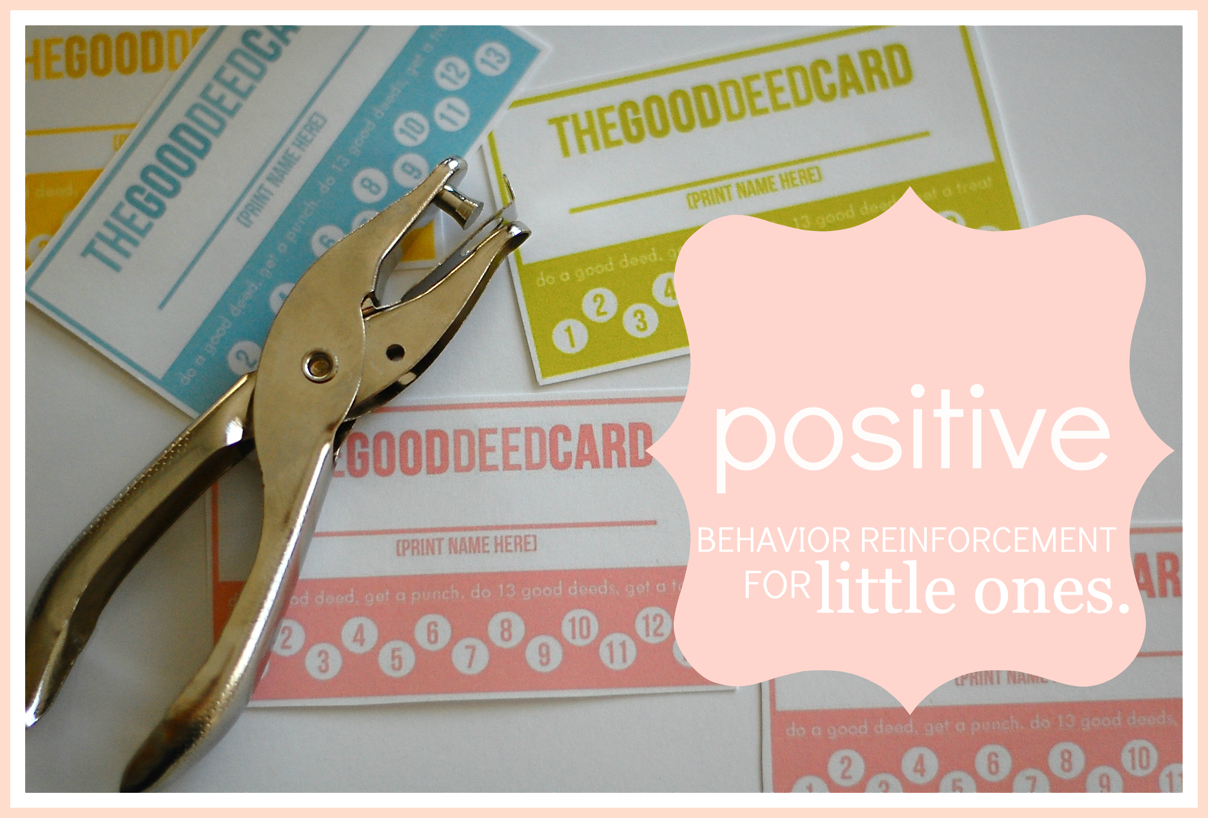 positive behavior reinforcement positive parenting: getting your little ones to listen (specifically those 4 year olds!!) with the good deed card!